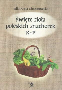 Święte zioła poleskich...