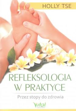 Refleksologia w praktyce....