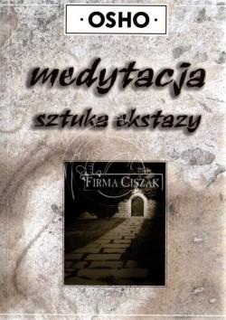 Medytacja- Sztuka Ekstazy -...