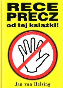 Ręce Precz Od Tej Książki -...