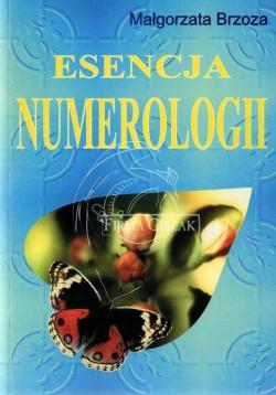 Esencja Numerologii -...