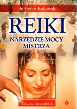 Reiki - Narzędzie Mocy...