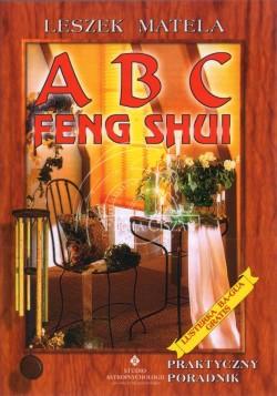 ABC Feng Shui - Leszek Matela