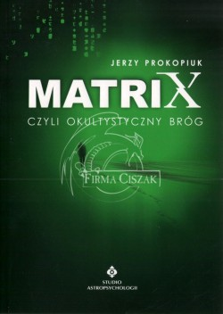 Matrix czyli okultystyczny...