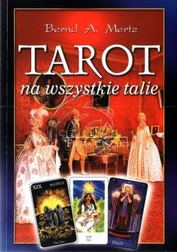 Tarot na Wszystkie Talie -...