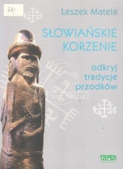 Słowiańskie korzenie;...