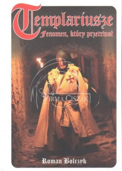 Templariusze fenomen, który...