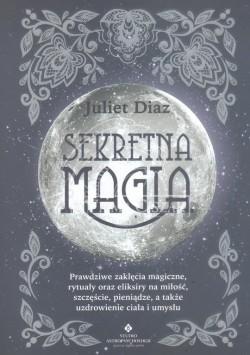 Sekretna magia; Juliet Diaz