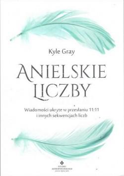 Anielskie Liczby; Kyle Gray